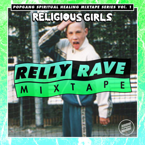 Spiritual Healing Vol. 1: RELLY RAVE MIXTAPE