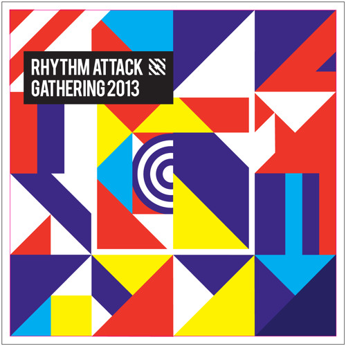 RHYTHM ATTACK GATHERING 2013 Limited Album Preview