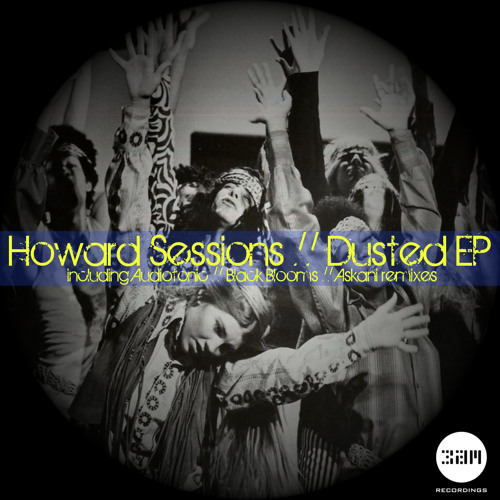 Howard Sessions - Dusted (Original Mix) **Out now on 3am**