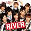 ♪ AKB48 - RIVER [Music Box]