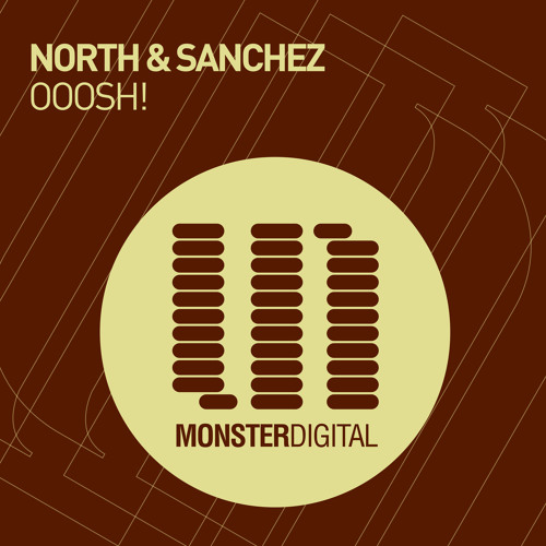 North & Sanchez - Ooosh! (Radio Edit)