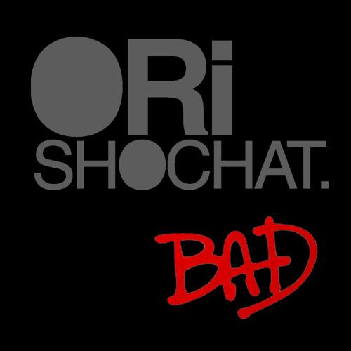 Ori Shochat - Bad [TRAPSTYLE.COM EXCLUSIVE]
