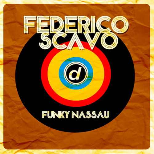 Federico Scavo - Funky Nassau [out now on Beatport]