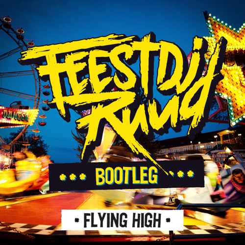 FeestDJRuud - Flying High