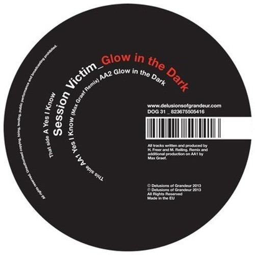 (DOG31): AA1. Session Victim - Yes I know (Max Graef Remix)