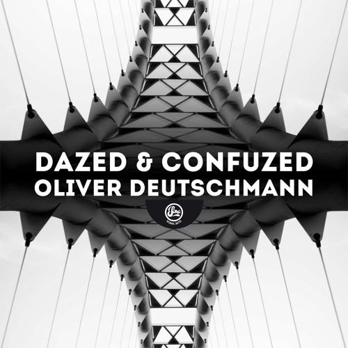 Oliver Deutschmann - Dazed (Soma 367d)