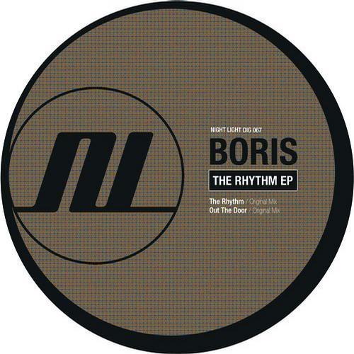 Boris - The Rhythm (Original Mix) [Night Light Records]