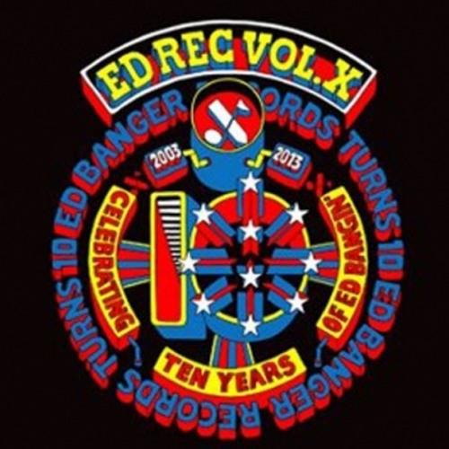 Mr Flash - Reckless • ED Banger Records Vol. X