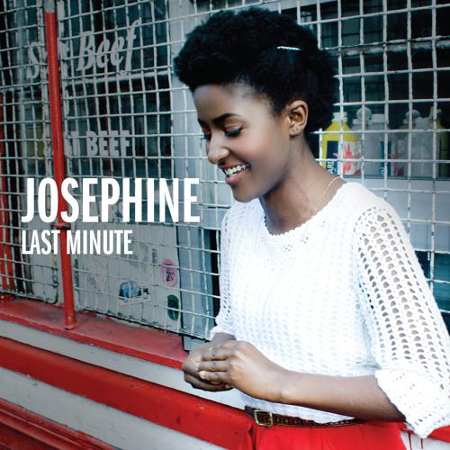 Josephine - Last Minute
