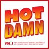 Hot Damn Vol 1 (feat Stooki Sound, Mr Carmack, XXTRAKT, JiKay & more)