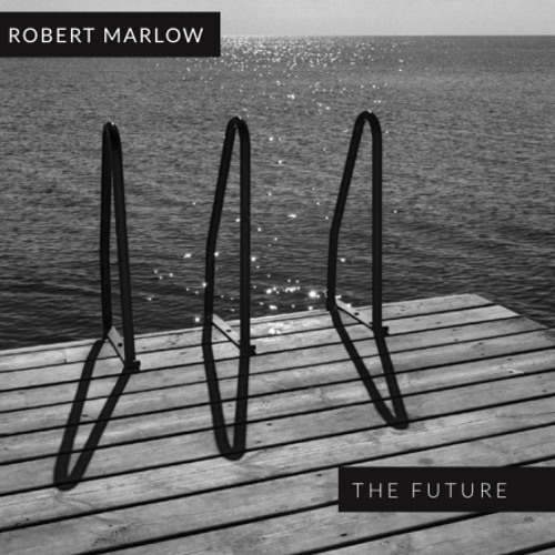 Robert Marlow - The Future