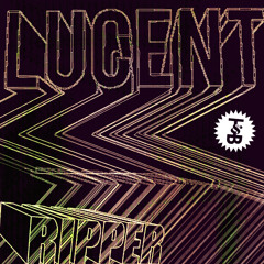 Lucent - Ripper E.P [Trouble & Bass] [OUT NOW!]