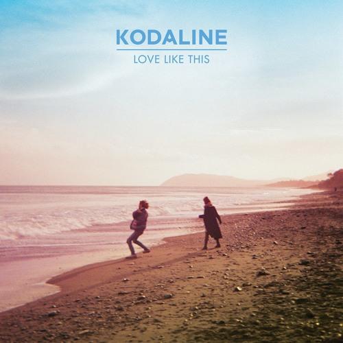 Kodaline - Love Like This (Fix8 Remix)