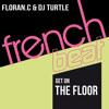 Floran.C & Dj Turtle - Get On The Floor (Original Mix)