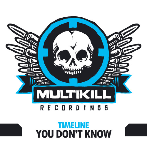 "TIMELINE ""YOU DON'T KNOW"" CLIP OUT TODAY ON BEATPORT"