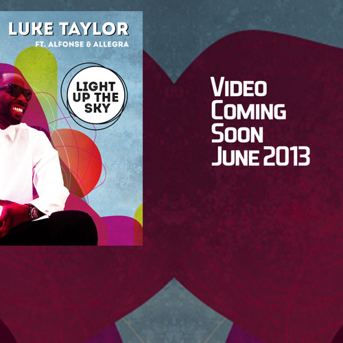 Light Up The Sky ft LUKE TAYLOR