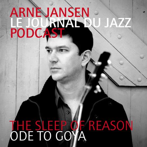 Arne Jansen / Le Journal du Jazz Podcast / June 2013