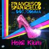 Francesco Sparacello feat. Dot/Comma - Heidi Klum [Andrea Piraz Remix]