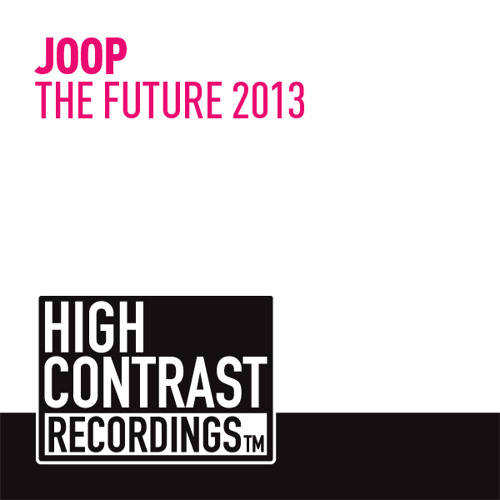 JOOP - THE FUTURE 2013 [High Contrast Recordings]