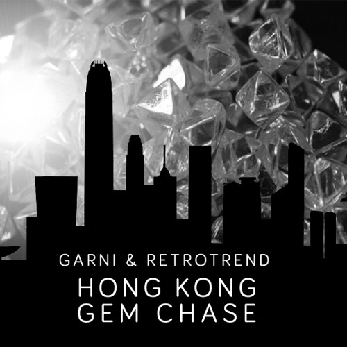 Hong Kong Gem Chase with Retrotrend