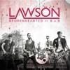 Lawson - Brokenhearted