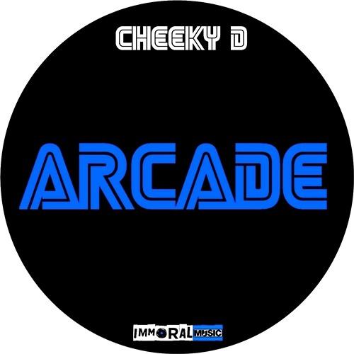 Cheeky D - Arcade (Original Mix) [CLIP]  OUT NOW