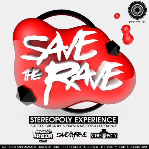 Save The Rave - Check The Business (Original Mix)