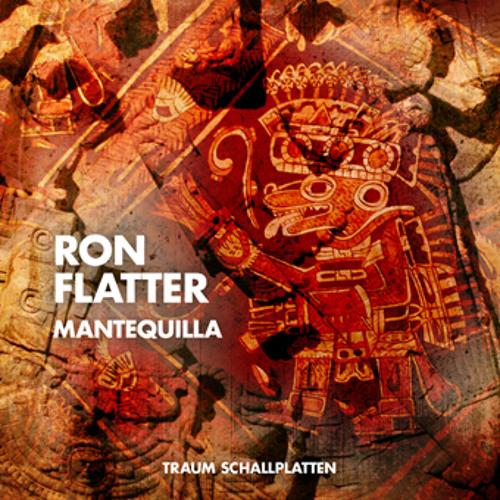 Ron Flatter - Mantequilla - Traum V164