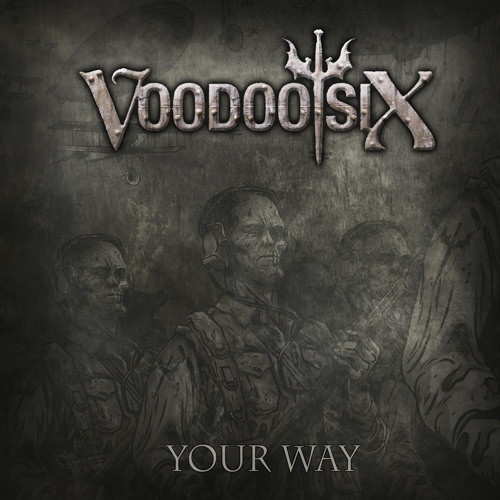 Voodoo Six - Your Way