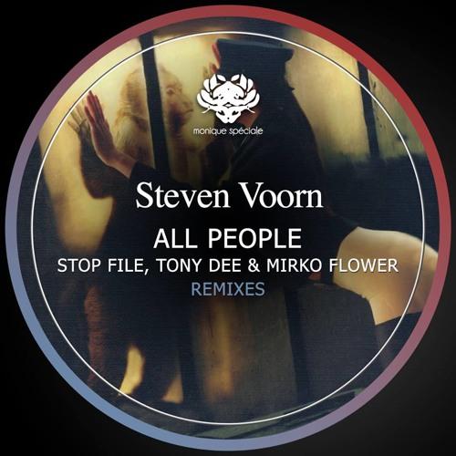 Steven Voorn - All People (Mirko Flower Remix) [Monique Special]