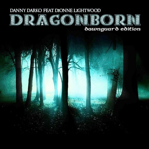 Dionne Lightwood - Dragonborn Comes (Funkwerk Remix)