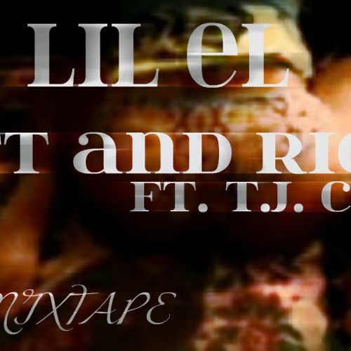 Lil El - Left And Right ft. T.J. Cross [Prod.by King T DaBoss]