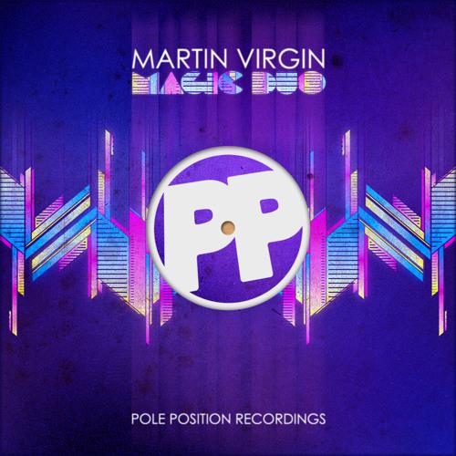 "Martin Virgin - ""Magic Duo"" (Vocal Mix) - **FREE DOWNLOAD**"