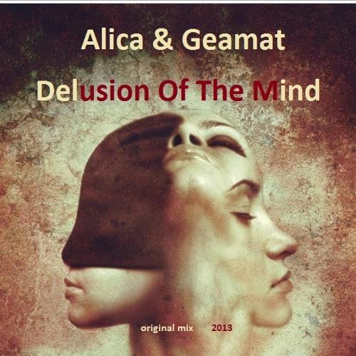 Alica & Geamat Emmanuel - Delusion Of The Mind (original mix)