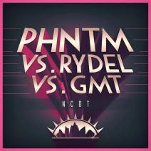 PHNTM&Rydel&GmT-Neptuun City Drinking Team (GmT mix, preview)