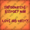 Informative History Man - Love and Unity [wave free download] mp3