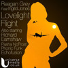Reagan Grey Feat Ingrid Jones - Lovelight Flight - Earnshaw's Deep & Modified Reprise