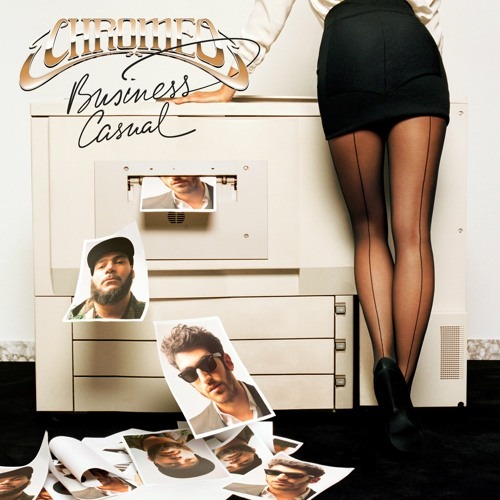 Chromeo - Hot Mess