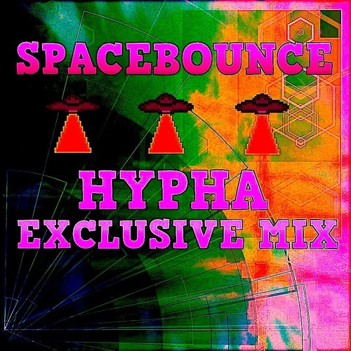 SPACEBOUNCE - FUTURE BASS - HYPHA EXCLUSIVE MIX