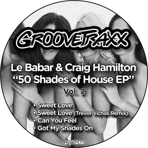 Le Babar & Craig Hamilton - Sweet Love(Trevor Vichas's Love All Night Mix)