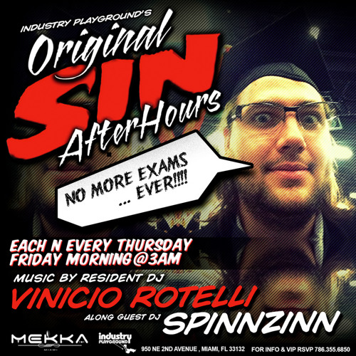 SpinnZinn LIVE @ Original Sin AfterHours May 2013