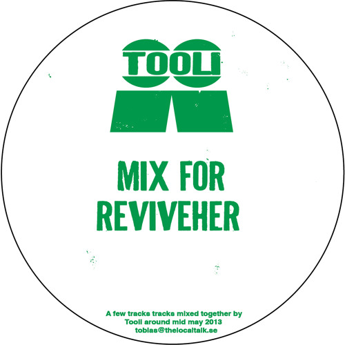 Tooli - Mix For ReviveHer