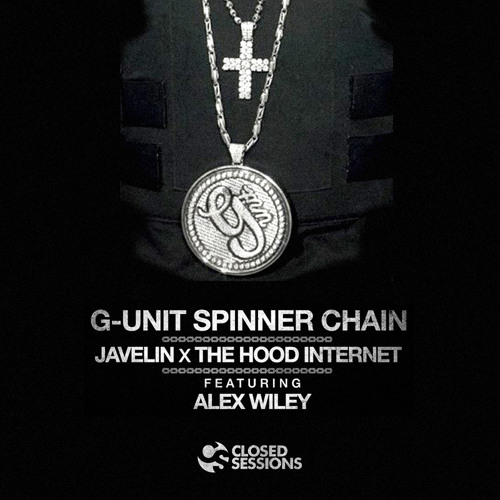 Javelin x The Hood Internet feat. Alex Wiley - G-Unit Spinner Chain