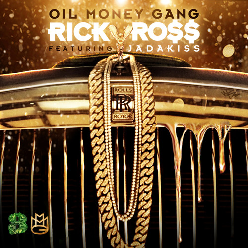 Rick Ross ft Jadakiss - Oil Money Gang