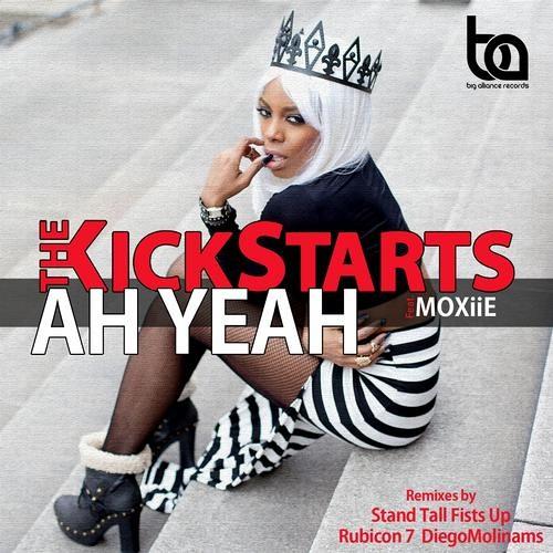 The Kickstarts Feat. Moxiie - Ah Yeah