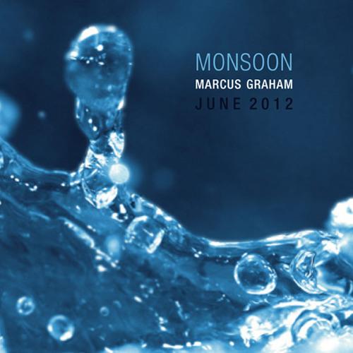 Marcus Graham - Monsoon - 60 min Deep Tech House mix