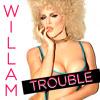 Willam Belli - Trouble (Wdwd Doot-Doot Mix)