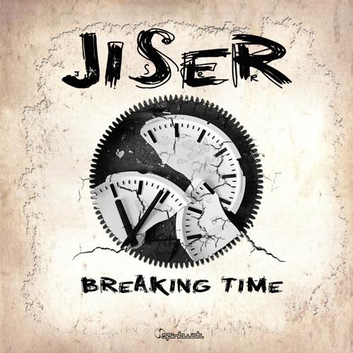Jiser - Breaking Time EP - Preview - Out Now At Beatport