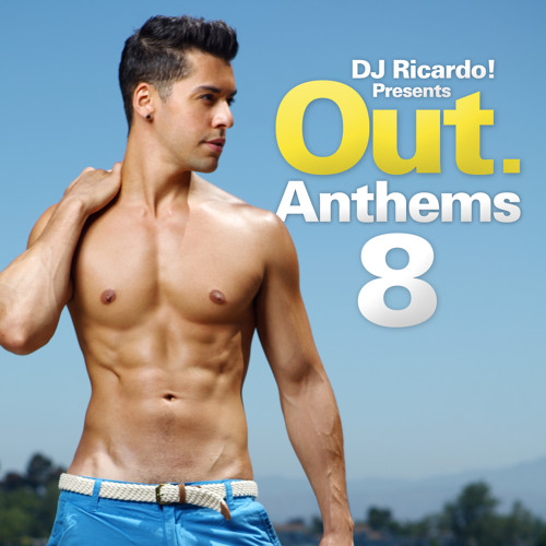 Highlights from DJ Ricardo! presents Out Anthems 8