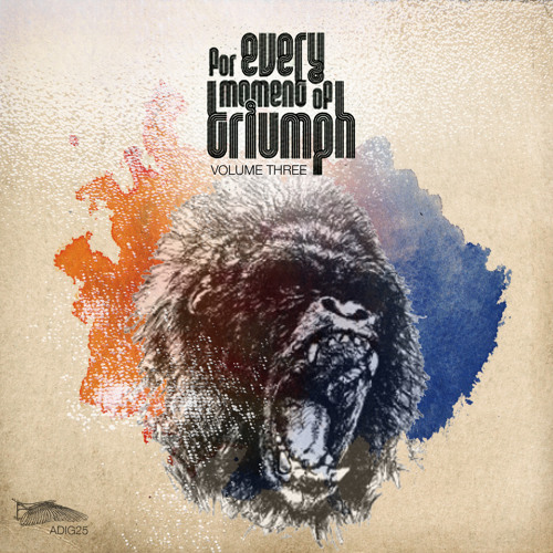 For Every Moment Of Triumph: Volume 3 [ADIG25]